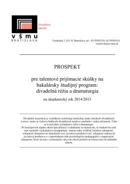 Divadelná fakulta VŠMU Ventúrska 3, 813 01 Bratislava