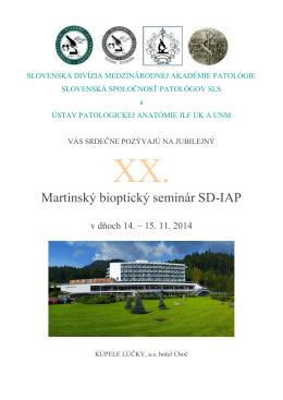 Martinský bioptický seminár SD-IAP