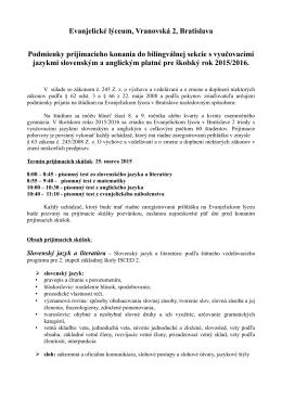 Evanjelické lýceum, Vranovská 2, Bratislava Podmienky