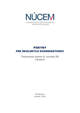 Pokyny pre školských koordinátorov T9-2014