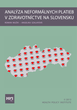 Analýza neformálnych platieb v zdravotníctve na Slovensku