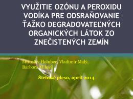 využitie ozónu a peroxidu vodíka pre odsraňovanie ťažko
