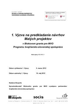 1. Výzva na predkladanie návrhov Malých projektov v Blokovom