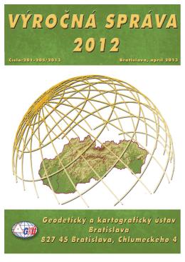Výročná správa za rok 2012 - Geodetický a kartografický ústav