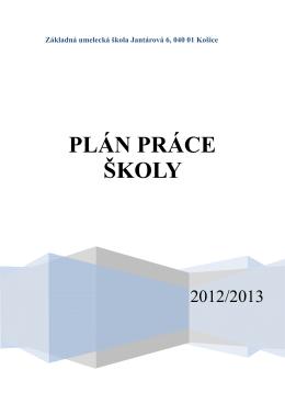 Plán práce školy 2012-13 - ZUŠ Jantárová 6, Košice