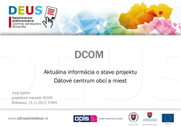 Aktuálna informácia o stave projektu Dátové centrum obcí a