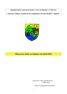 Plán práce školy 2014/2015 - Základná a materská škola Veľký Kýr