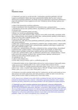 § 8 Pokladničný doklad (1) Podnikateľ je povinný po zaevidovaní