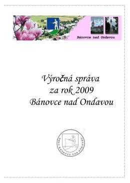 Výročná správa za rok 2009 Bánovce nad Ondavou