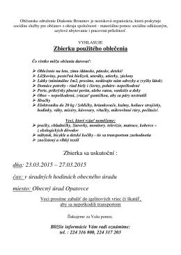 Zbierku použitého oblečenia Zbierka sa uskutoční : dňa: 23.03.2015