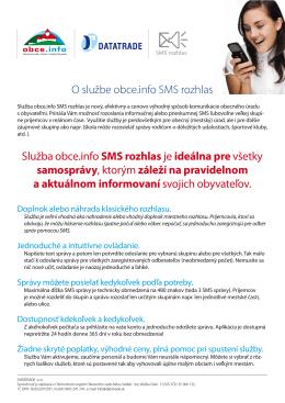 O službe obce.info SMS rozhlas Služba obce.info SMS rozhlas je