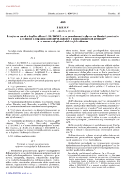 408/2011 Zákon, ktorým sa mení a dopĺňa zákon č. 24/2006