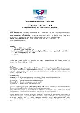 Zápisnica č. 8 / 2012-2016 - Slovenská Hypertenziologická