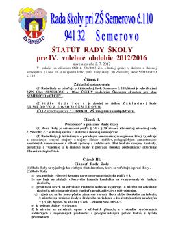ŠTATÚT RADY ŠKOLY pre IV. volebné obdobie 2012/2016