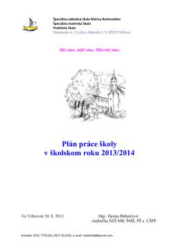 Plán práce školy rok 2013-2014 - Špeciálna Základná Škola, Mórica