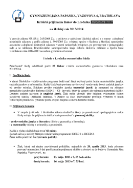 GYMNÁZIUM JÁNA PAPÁNKA, VAZOVOVA 6, BRATISLAVA Kritériá