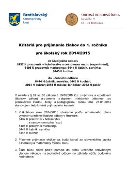 Kritériá pre prijímanie žiakov do 1. ročníka pre školský rok 2014/2015