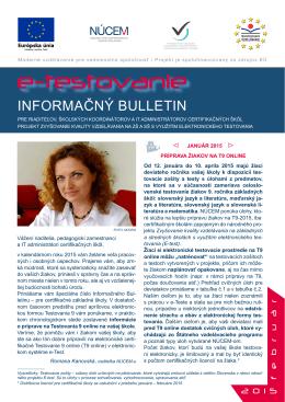 Informačný Bulletin pre certifikačné školy - príprava na