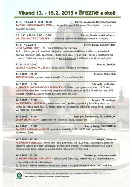 14.1. - 13.2.2015 8:00 - 16:00 Brezno, zasadačka Okresného úradu