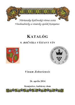 Katalóg 9. ročníka výstavy vín - Nitrianska kráľovská vínna cesta