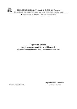 Výročná správa o výchovno – vzdelávacej činnosti,