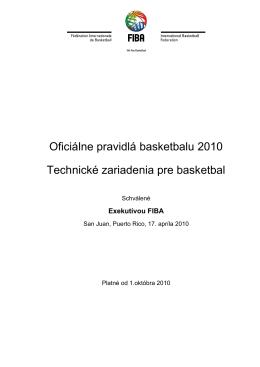 Oficiálne pravidlá basketbalu 2010 Technické zariadenia pre