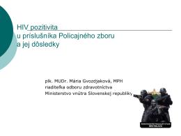 HIV pozitivita u príslušníka Policajného zboru a jej
