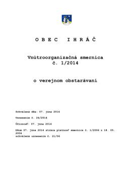 Vnútro-organizačná smernica č. 1/2014 o verejnom obstarávaní