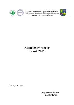 Komplexný rozbor za rok 2012 - Kysucká nemocnica s poliklinikou