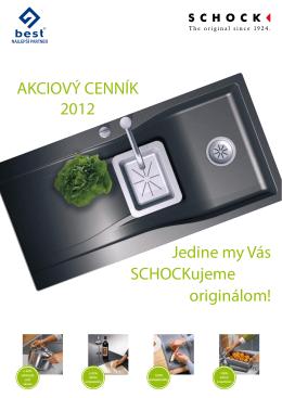 AKCIOVÝ CENNÍK 2012 Jedine my Vás SCHOCKujeme originálom!