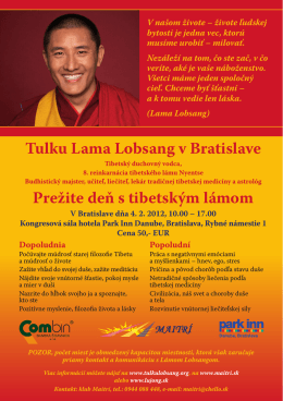 Tulku Lama Lobsang v Bratislave Prežite deň s tibetským