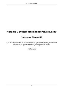 Meranie v systémoch manažérstva kvality Jaroslav Nenadál