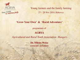 `Grow Your Own` & `Rural Adventure` AGRYA Agricultural and Rural