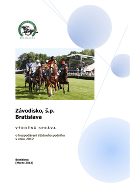 Výročná správa 2012 - Závodisko Bratislava