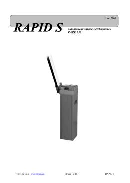 RAPID S automatická závora s elektronikou PARK 230