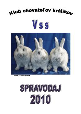 2010 - Klub chovateľov králikov Vss