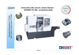 Univerzálny CNC sústruh s dvoma hlavami SPINNER TTC 300