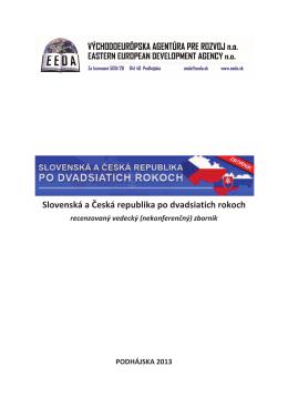 Slovenská a Česká republika po dvadsiatich rokoch