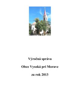 Výročná správa Obce Vysoká pri Morave za rok 2013