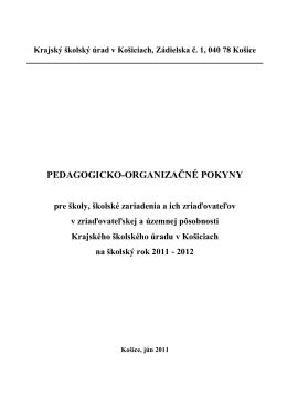 PEDAGOGICKO-ORGANIZAČNÉ POKYNY