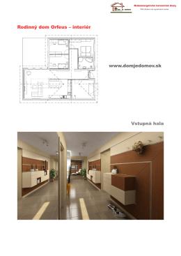 Rodinný dom Orfeus – interiér www.domjedomov.sk Vstupná hala