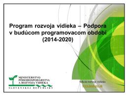 Program rozvoja vidieka- Podpora v budúcom