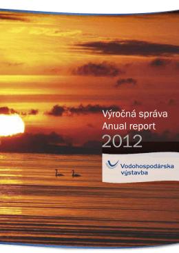 Výročná správa Anual report - Vodohospodárska výstavba, š.p.