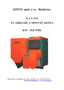 Návod na obsluhu a montáž kotla KM-19,8 PMK