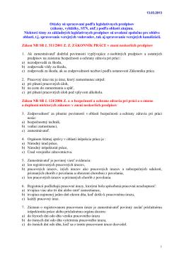 Otázky sú spracované podľa legislatívnych predpisov (zákony