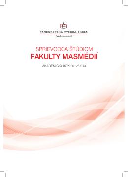 FAKULTY MASMÉDIÍ - Paneurópska vysoká škola