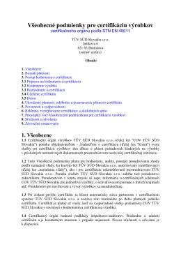 Všeobecné podmienky pre certifikáciu výrobkov
