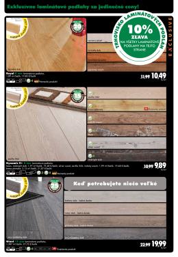 Exkluzívne laminátové podlahy za jedinečné ceny! keď
