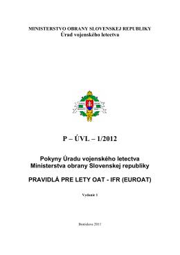 P – ÚVL – 1/2012 - ÚVL MO SR Bratislava