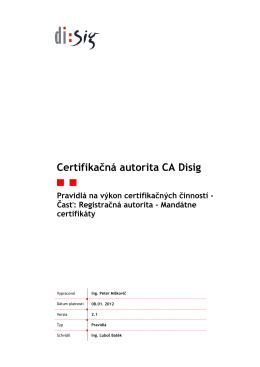 Pravidlá na výkon certifikačných činností - Časť